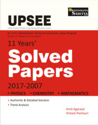UPSEE Solved Papers (Physics, Chemistry, Mathematics) -0