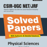 CSIR UGC NET PHYSICAL SCIENCES SOLVED PAPERS-0