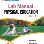 Lab Manual PHYSICAL EDUCATION Class 11-0
