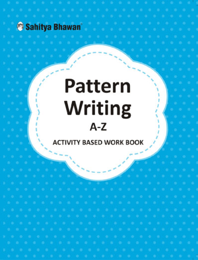 Pattern Writing A-Z Activity Based Work Book-0