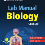 CBSE Lab Manual BIOLOGY (For Class XII)-0
