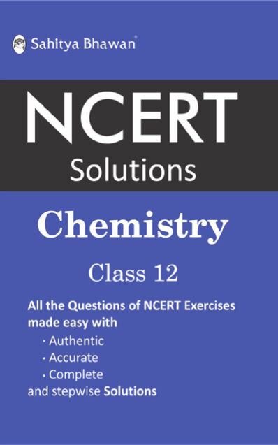 NCERT SOLUTION CHEMISTRY 12-0
