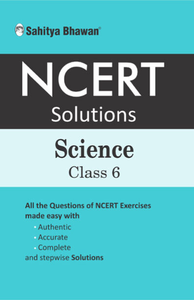 NCERT Solution Science Class 6-0